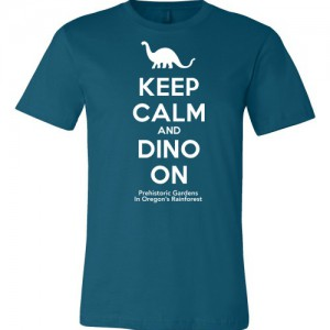 Keep Calm and Dino On - Teal