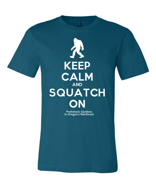 Keep Calm and Squatch On – Teal